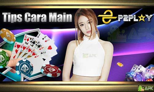 Panduan Cara Main Game P2Play Poker Indonesia » Jelas Detail